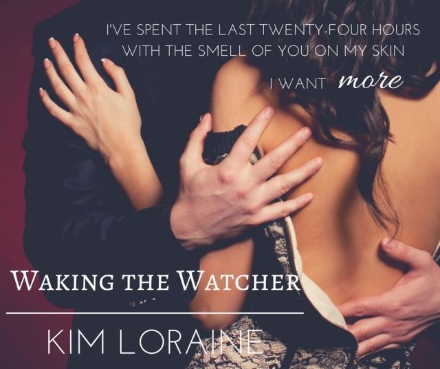 Waking the Watcher1